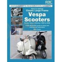 Vespa Restauratie Handboek: Classic Largeframe Vespa scooters